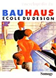 Encyclopédie du Bauhaus, école du désign