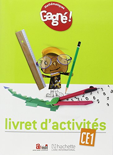 Gagne ! Maths CE1 Livret d'Activites - Cameroun