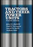 Tractors and Their Power Units John B. Liljedahl: Fourth Edition