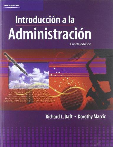 INTRODUCCIÓN A LA ADMINISTRACIÓN por Dorothy Marcic