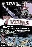7 Vidas - Diário de Vidas Passadas em Quadrinhos (Portuguese Edition)