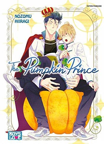 The Pumpkin Prince - Livre (Manga) - Yaoi par Nozomu Hiiragi
