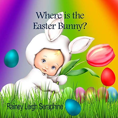 Where Is The Easter Bunny (English Edition)