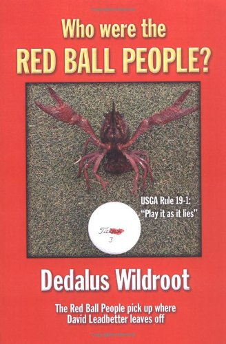 Who Were the Red Ball People? por Dedalus Wildroot
