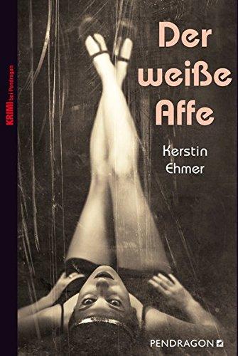 Buchseite und Rezensionen zu 'Der weiße Affe' von Kerstin Ehmer