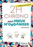 """Afficher """"2H chrono pour mieux m'organiser"""""""