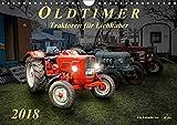 Oldtimer - Traktoren für Liebhaber (Wandkalender 2018 DIN A4 quer): Nostalgische Traktoren - geliebte Kraftpakete, die viele in ihren Bann ziehen (Monatskalender, 14 Seiten ) (CALVENDO Technologie)