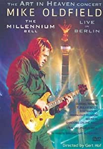 Mike Oldfield : The Millenium Bell, Live à Berlin