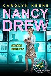 Secret Identity: Book One in the Identity Mystery Trilogy (Nancy Drew (All New) Girl Detective)