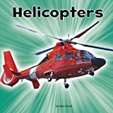Helicopters (Little Pebble: Transport)