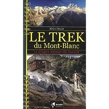 Mont Blanc trek du 11 etapes autour du massif 2009: RANDO.HC21