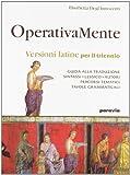Operativamente. Versioni latine per il triennio