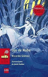 Ojo de Nube par  Ricardo Gómez Gil