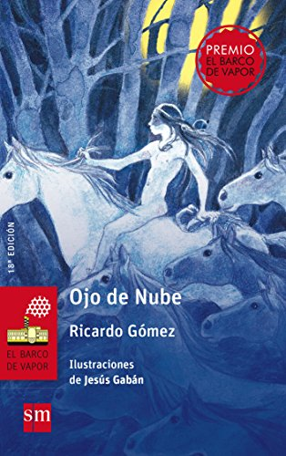 Ojo de Nube (El Barco de Vapor Roja) por Ricardo Gómez Gil
