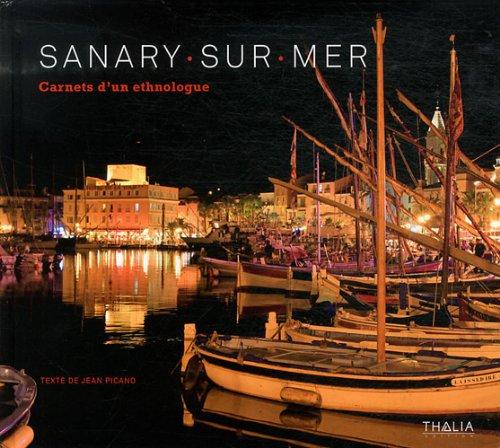 Sanary-sur-Mer : Carnets d'un ethnologue