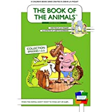 The Book of The Animals - Collection 1-2-3 [Second Generation]: When the animals don't want to wash, eat or sleep... (The Book of The Animals [Second Generation] 0)