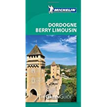 Michelin Green Guide Dordogne, Berry Limousin