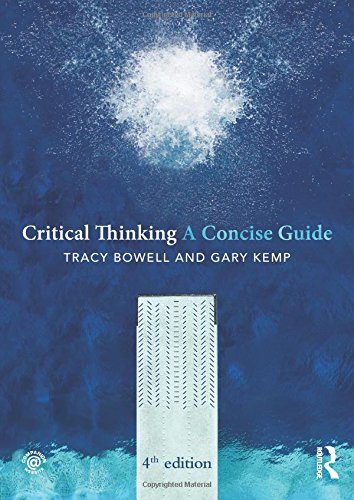Critical Thinking: A Concise Guide (Concise Guides)