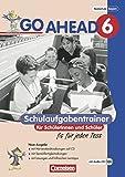 Go Ahead - Ausgabe für die sechsstufige Realschule in Bayern: 6. Jahrgangsstufe - Schulaufgabentrainer: Mit CD und Lösungsheft - Renate Heidemeier