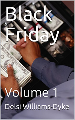 Black Friday: Volume 1 (English Edition) eBook: Williams-Dyke ...