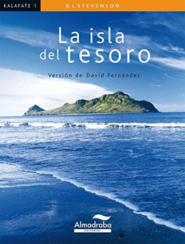 LA ISLA DEL TESORO (Kalafate) por Robert Louis Stevenson