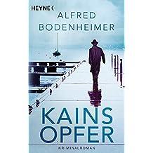 Kains Opfer: Kriminalroman (Rabbi-Klein-Krimis, Band 1)
