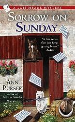 Sorrow on Sunday (Lois Meade Mystery Book 7)