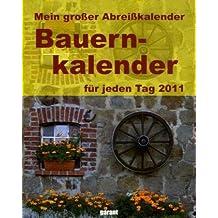 Mein großer Abreißkalender Bauernkalender 2011