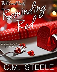 Reminding Red: A Valentine's Day Short Story (The O'Connell Family Book 4)
