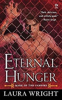 Eternal Hunger: Mark of the Vampire von [Wright, Laura]