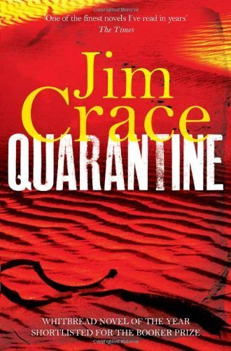 Quarantine by Jim Crace (2013-09-12)