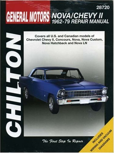 Chevrolet Nova and Chevy II, 1962-79 (Chilton's Total Car Care Repair Manual)