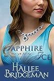 Sapphire Ice (Inspirational Romance): The Jewel Series Book 1