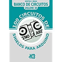 100 circuitos de shields para arduino (español) (Banco de Circuitos (español))