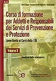Corso di formazione per addetti e responsabili dei servizi di prevenzione e protezione. Linee guida ai corsi della 195: 2