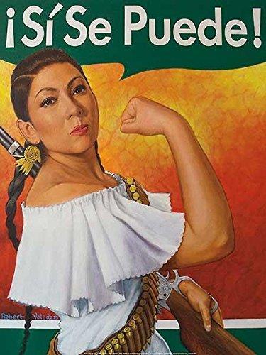 Rosita–SI SE Puede. (Ja, Sie können) von Robert Valadez 24x 18Motivational Poster Kunstdruck