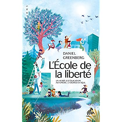 ECOLE DE LA LIBERTE (L')