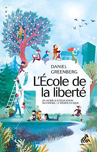 ECOLE DE LA LIBERTE (L') par Daniel Greenberg