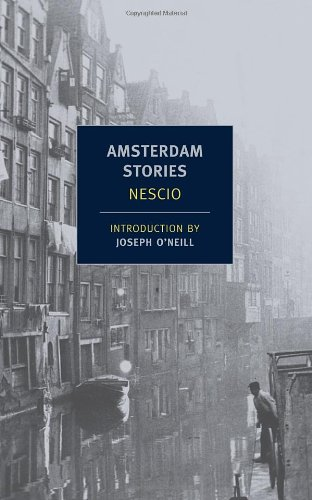 Amsterdam Stories (New York Review Books Classics)
