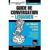 Guide de conversation Français-Lituanien et vocabulaire thématique de 3000 mots