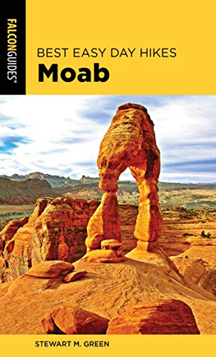 Best Easy Day Hikes Moab (Best Easy Day Hikes Series) (English Edition)