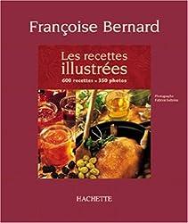 Les Recettes illustrées : 600 recettes, 350 photos