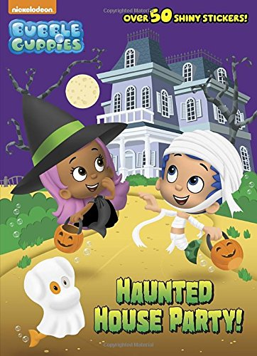 Haunted House Party! (Bubble Guppies) (Hologramatic Sticker Book) (Bubble Guppies Halloween)