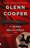 Scarica Libro Il segno della croce (PDF,EPUB,MOBI) Online Italiano Gratis