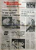 NOUVELLE REPUBLIQUE (LA) [No 10490] du 02/04/1979 - HARRISBURG CRAINT L'EXPLOSION / LA PEUR NUCLEAIRE S'EMPARE DE L'AMERIQUE -MORT DE BRUNO COQUATRIX -MITTERRAND A PLUS DE 40 POUR CENT DES MANDATS -LES SPORTS -ISRAEL ENLEVE LE GRAND PRIX DE L'EUROVISION -LES GANGSTERS DU RAIL ONT REUSSI UN INCROYABLE WESTERN