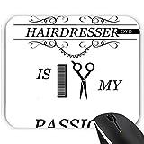 Mousepad - Friseur Haar-Styling by WonderfulDreamPicture
