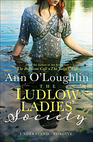 The Ludlow Ladies Society by [O'Loughlin, Ann]