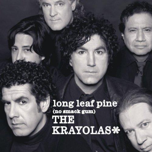 Long Leaf Pine (no smack gum) by The Krayolas - Long Leaf Pine