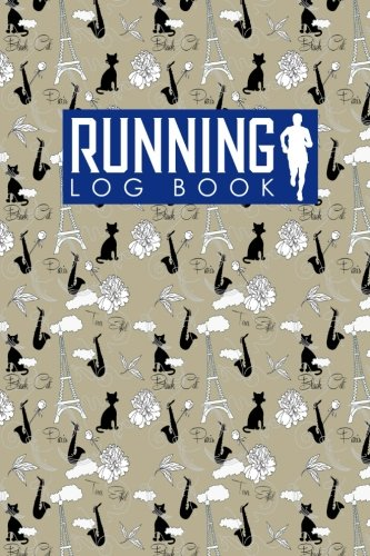 Running Log Book: Run Planner, Running Distance Tracker, Running Schedule Template, Track Distance, Time, Speed, Weather, Calories & Heart Rate: Volume 51 por Rogue Plus Publishing