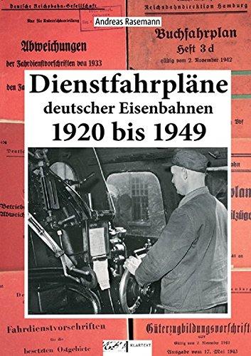 Dienstfahrpläne Deutscher Eisenbahnen: 1920 bis 1949